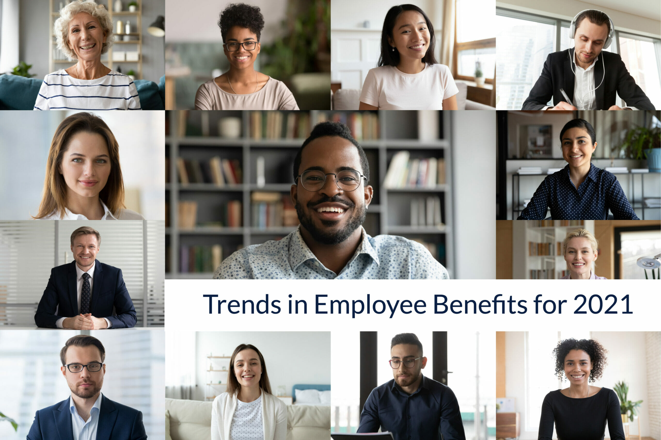 Trends in employee benefits 2021